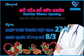 Chương trình MỞ CỬA SỔ SỨC KHỎE - Healthy Windor Opening, Kỷ niệm ngày Thầy Thuốc Việt Nam 27/2 và Quốc tế Phụ nữ 8/3