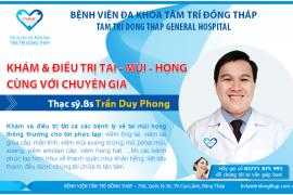 Khám & điều trị Tai - Mũi - Họng cùng với chuyên gia